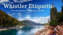 Whistler Etiquette